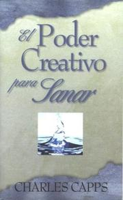 Cover of: El Poder Creador de Dios / Gods Creative Power for Healing by Charles Capps