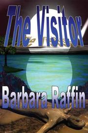 Cover of: The Visitor | Barbara Raffin