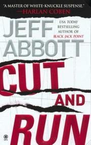 Cover of: Cut and run | Jeff Abbott