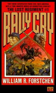 Cover of: Rally Cry (Lost Regiment) by William R. Forstchen