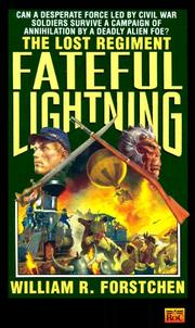 Cover of: Fateful Lightning (Lost Regiment) by William R. Forstchen
