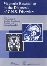 Cover of: Magnetic Resonance In The Diagnosis Of Cns Disorders | Vaso Antunovic