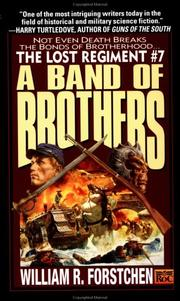 Cover of: A Band of Brothers (Lost Regiment) by William R. Forstchen