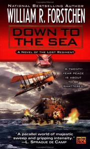 Cover of: Down to the sea by William R. Forstchen
