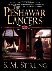 Cover of: The Peshawar Lancers | S. M. Stirling