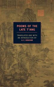 Cover of: Poems of the Late T'ang (New York Book Review Classics) | A.C. Graham