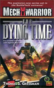 Cover of: The dying time by Thomas S. Gressman