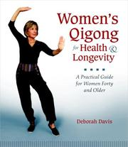 Cover of: Women's Qigong for Health and Longevity | Deborah Davis