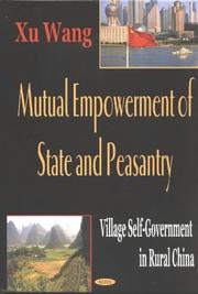 Cover of: Mutual Empowerment of State and Peasantry | Xu Wang