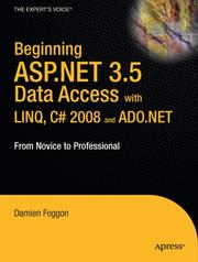 Cover of: Beginning ASP.NET 3.5 Data Access with LINQ, C# 2008, and ADO.NET by Damien Foggon