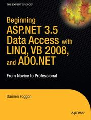 Cover of: Beginning ASP.NET 3.5 Data Access with LINQ, VB 2008, and ADO.NET: From Novice to Professional (Beginning: from Novice to Professional) by Damien Foggon