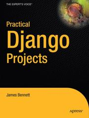Cover of: Practical Django Projects (Pratical Projects) | James Bennett