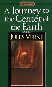 Cover of: Voyage to the Centre of the Earth (Voyage au centre de la terre) by Jules Verne