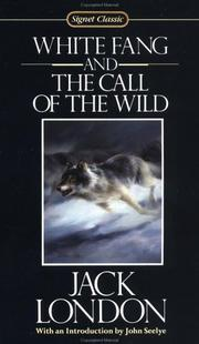 Which is better, The Call of the Wild or White Fang?