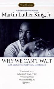 an analysis of why we cant wait by martin luther king jr