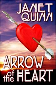 Cover of: Arrow of the Heart by Janet Quinn