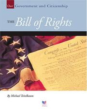 Cover of: The Bill of Rights (Our Government and Citizenship) | Michael Teitelbaum