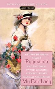 Cover of: Pygmalion and My Fair Lady | George Bernard Shaw