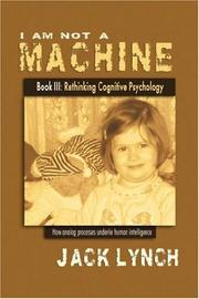 Cover of: I Am Not a Machine Book III by Jack Lynch