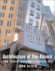 Cover of: Architecture of the absurd | John Silber