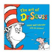 Cover of: The Art of Dr. Seuss 2005 Wall Calendar by Dr. Seuss