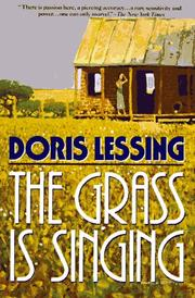 Cover of: The grass is singing | Doris Lessing