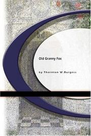 Cover of: Old Granny Fox | Thornton W. Burgess