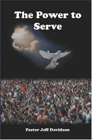 Cover of: The Power to Serve | Jeff Davidson