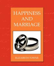 Cover of: Happines and Marriage | Elizabeth Towne