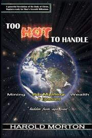 Cover of: Too Hot to Handle | Harold Morton