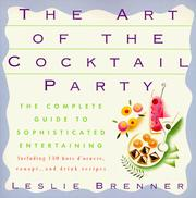 Cover of: The art of the cocktail party by Leslie Brenner