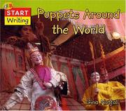Cover of: Puppets Around the World (QEB Start Writing) | Gina Nuttall