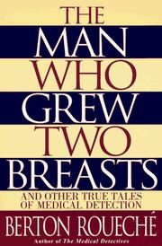 Cover of: The Man Who Grew Two Breasts by Berton Roueché