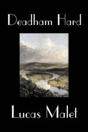 Cover of: Deadham Hard by Lucas Malet