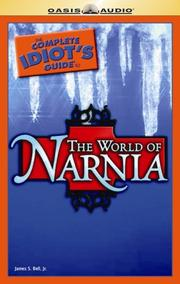 Cover of: The Complete Idiot's Guide to the World of Narnia by James S. Bell