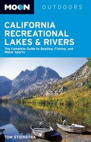 Cover of: Moon California Recreational Lakes and Rivers | Tom Stienstra