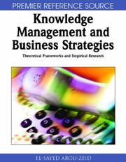 Cover of: Knowledge Management and Business Strategies by El-Sayed Abou-Zeid