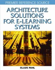 Cover of: Architecture Solutions for E-learning Systems by Claus Pahl