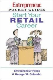 Cover of: Start Your Retail Career (Pocket Guides on Careers (Entrepreneur Press)) | George W. Colombo