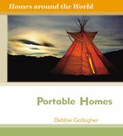 Cover of: Portable Homes (Homes Around the World) by Debbie Gallagher