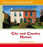 Cover of: City and Country Homes (Homes Around the World) | Debbie Gallagher