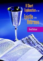 Cover of: A SHORT EXPOSITION OF THE EPISTLE TO THE HEBREWS | David Dickson