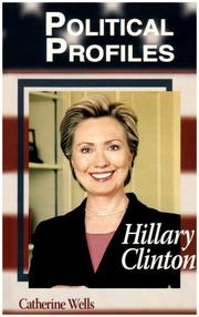 Cover of: Hillary Clinton (Political Profiles) by Catherine Wells