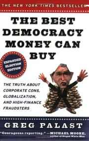 Cover of: The best democracy money can buy by Greg Palast