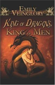 Cover of: King of Dragons, King of Men | Emily Veinglory