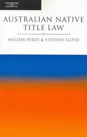Cover of: Australian native title law | Melissa Perry