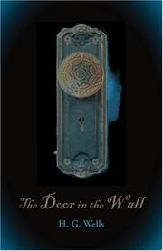 Cover of: The Door in the Wall | H. G. Wells