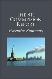 Cover of: The 911 Commission Report Executive Summary by National Commission on Terrorist Attacks upon the United States.