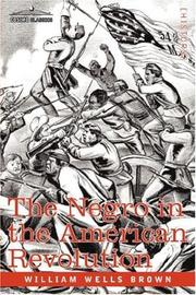 Cover of: The Negro in the American Revolution | William Wells Brown