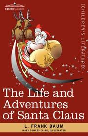 Cover of: The Life and Adventures of Santa Claus by L. Frank Baum